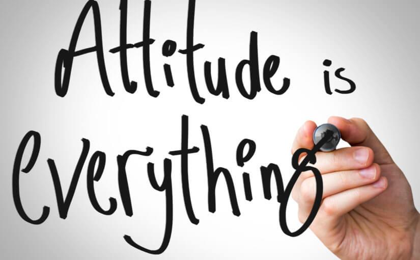 The Impact of Attitude.